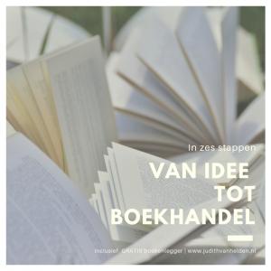 In zes stappen van idee tot boekhandel