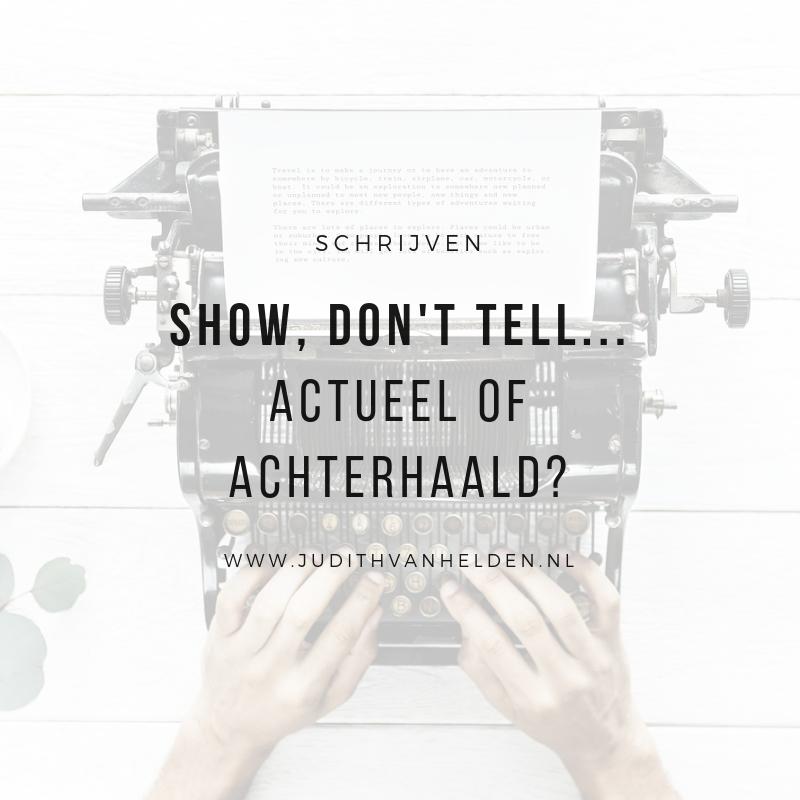 show, don't tell... actueel of achterhaald?